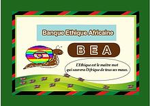 Une Banque Ethique Africaine: pourquoi?
