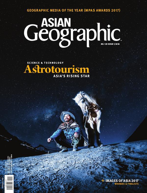Asian Geographic Issue 01/2018 (129)