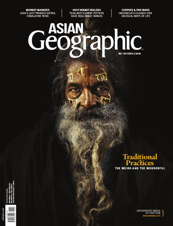 Asian Geographic Issue 02/2018 (130)