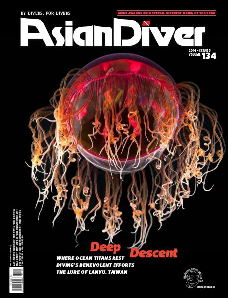 Asian Diver and Scuba Diver Issue No. 5/2014 Volume 134