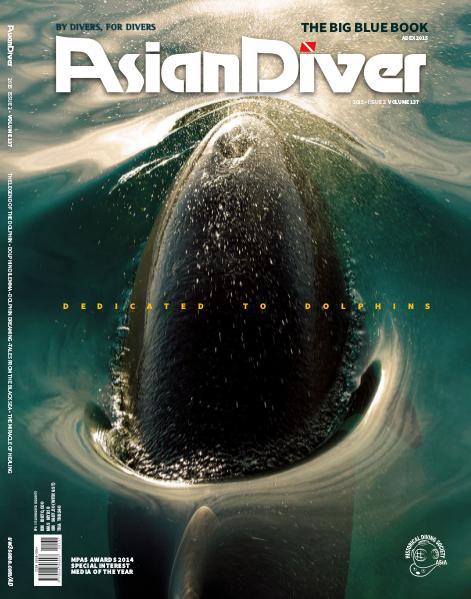 Asian Diver and Scuba Diver No. 2/2015 Volume 137