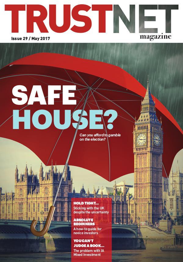 Trustnet Magazine Issue 29 May 2017