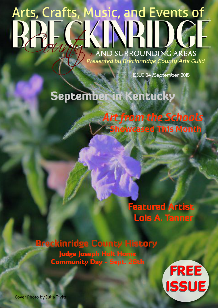 Arts, Crafts, Music, & Events of Breckinridge County Issue 4, September 2015