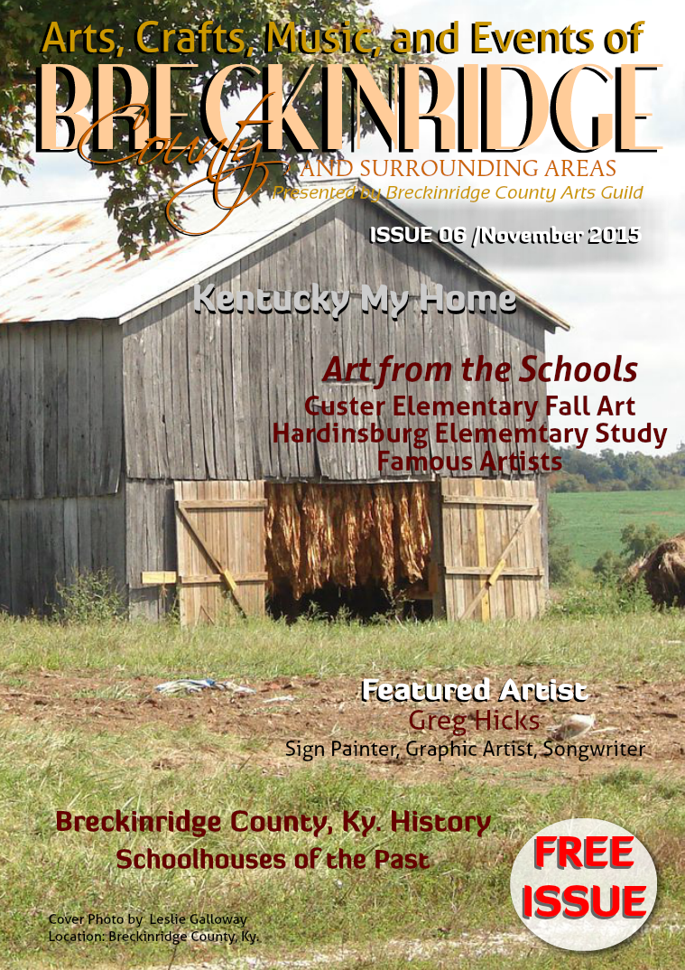 Arts, Crafts, Music, & Events of Breckinridge County Issue 6,  November 2015