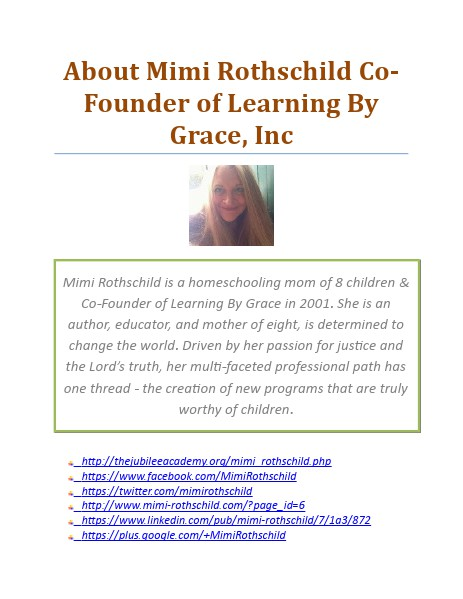 About Mimi Rothschild Co-Founder of Learning By Grace Mimi Rothschild
