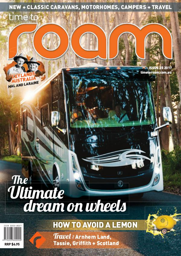 Time to Roam Australia ISSUE 25 FEBRUARY/MARCH 2017
