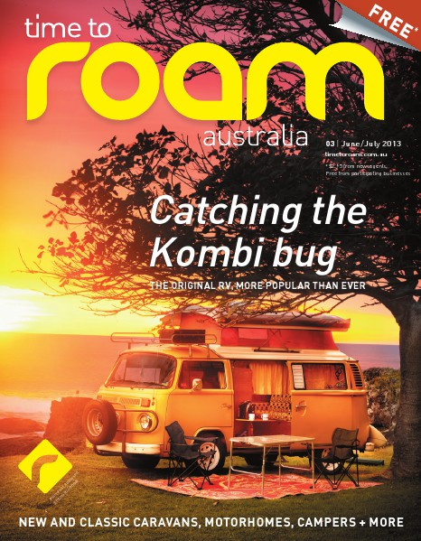 Time to Roam Magazine Issue 3 - June/July 2013