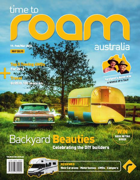 Time to Roam Australia Issue 19 - February/March 2016