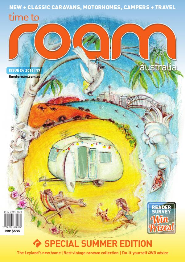 Time to Roam Australia Issue 24 Dec/Jan 2016-17