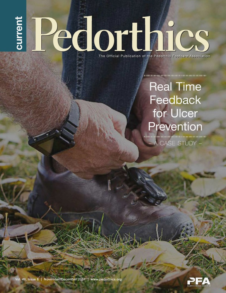 Current Pedorthics November-December 2017 | Vol.49, Issue 6