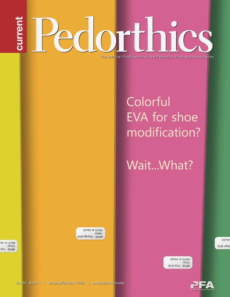 Current Pedorthics Jan-Feb 2020 - Vol.52, Issue 1