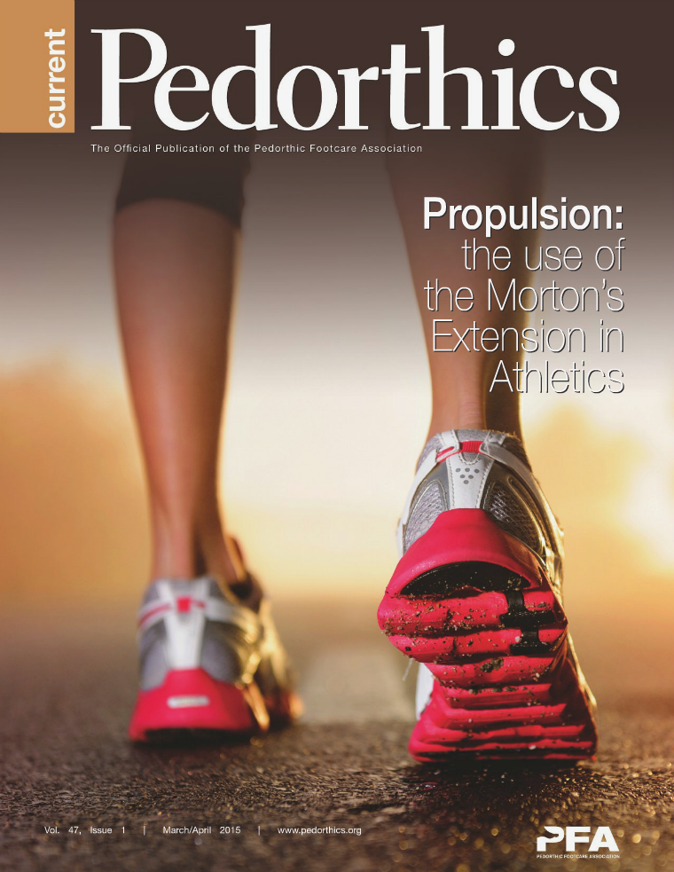 Current Pedorthics March/April 2015 - Vol. 47, Issue 1