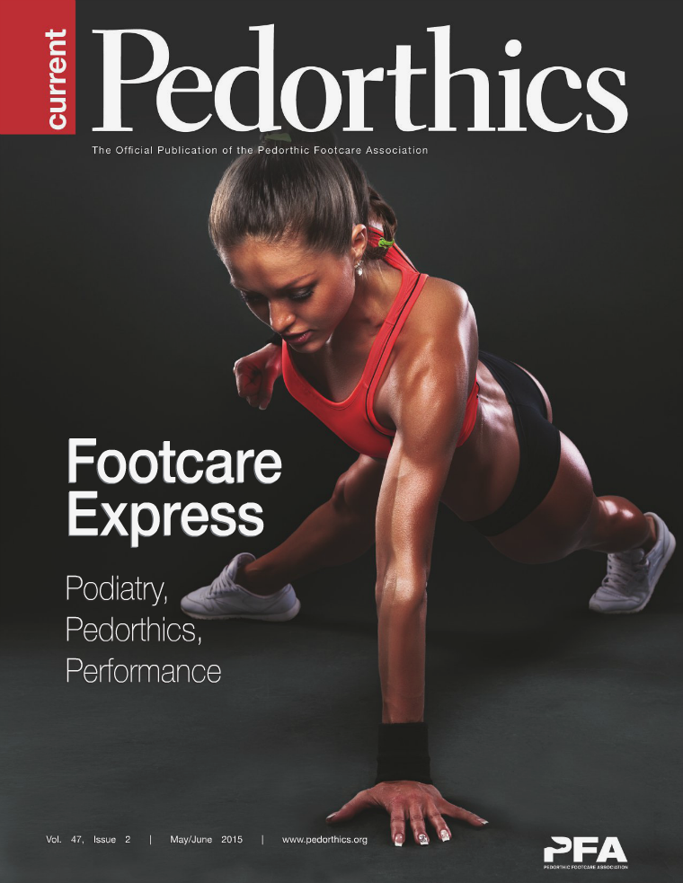 Current Pedorthics May/June 2015 - Vol. 47, Issue 2