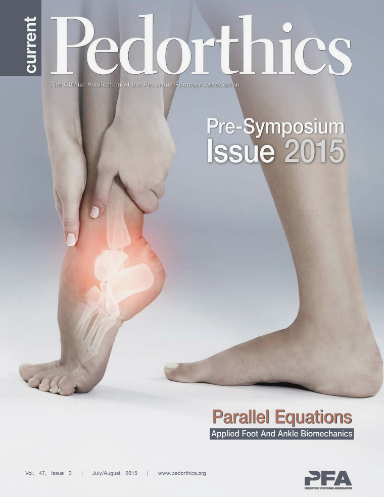 Current Pedorthics July-August 2015 | Vol. 47, Issue 3