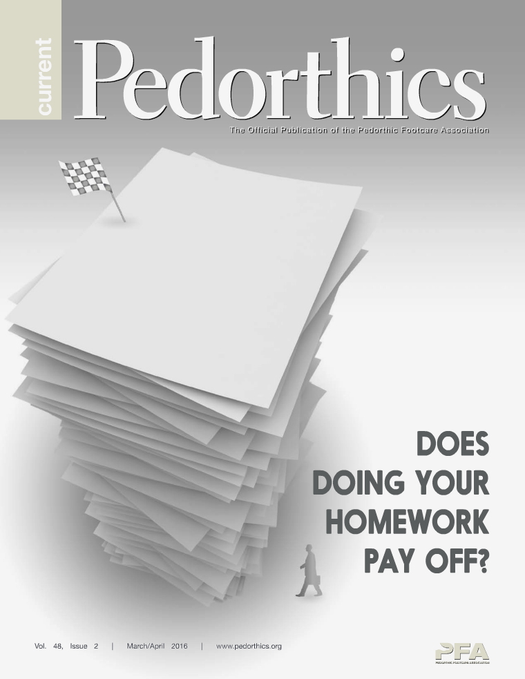 Current Pedorthics March-April 2016 | Vol.48, Issue 2