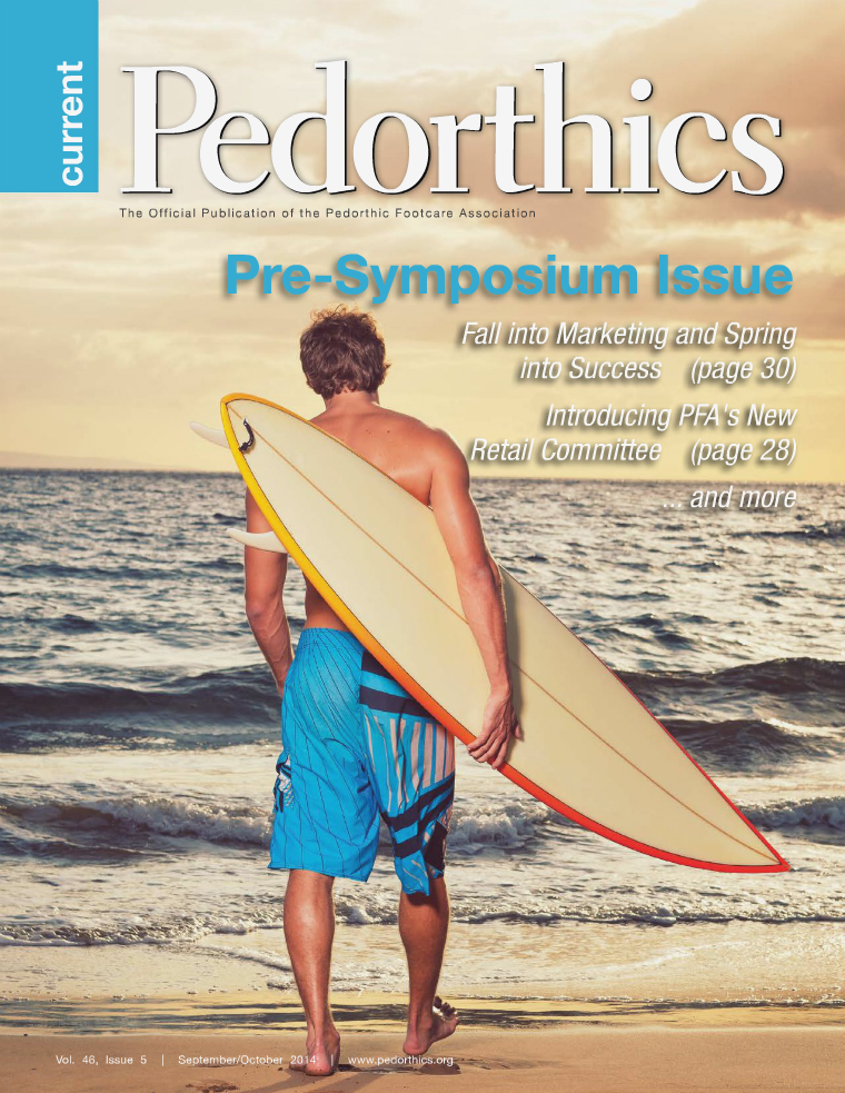 Current Pedorthics September/October 2014 - Vol.46, Issue 5