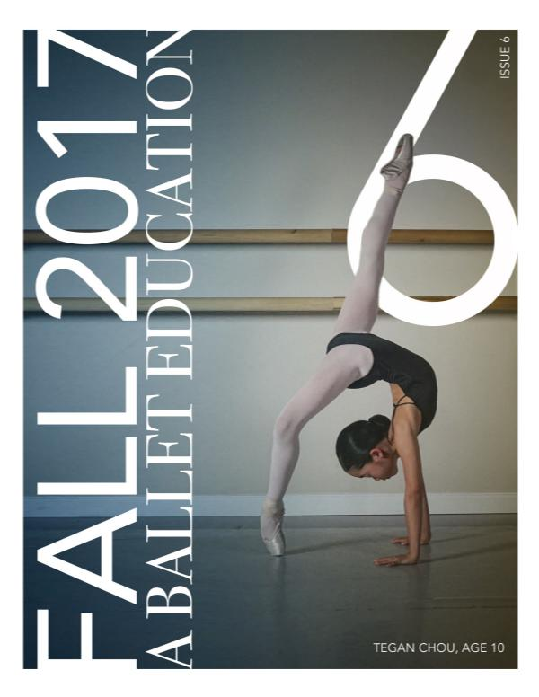 a Ballet Education Issue 6 | Fall 2017