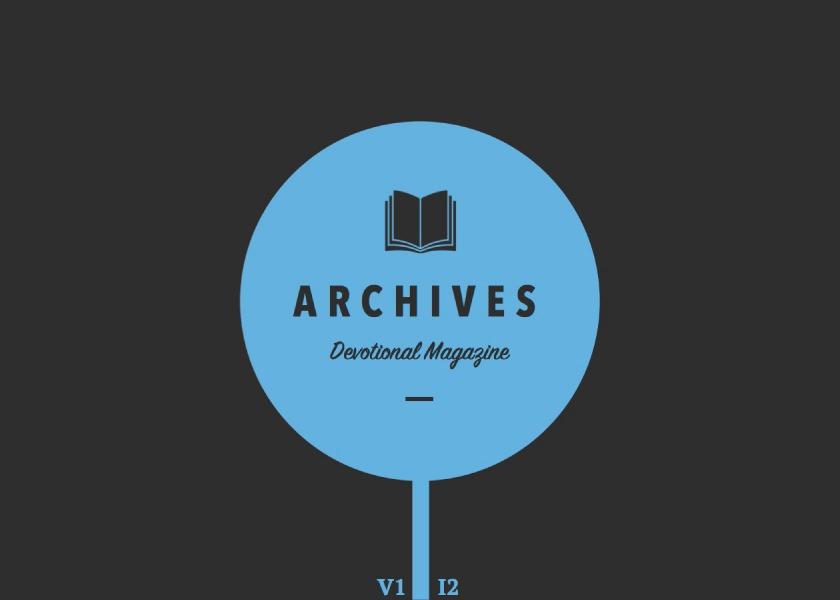 The Archives Devotional Magazine July 2015