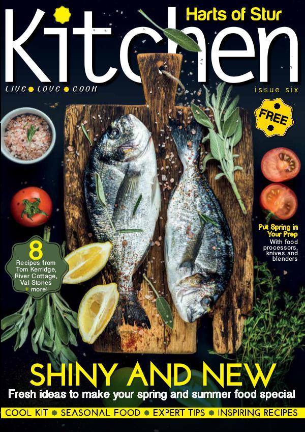 Harts of Stur Kitchen Issue 6, spring & summer 2018