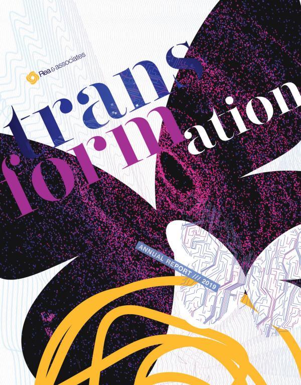 Rea's Annual Report Transformation: 2019 Annual Report