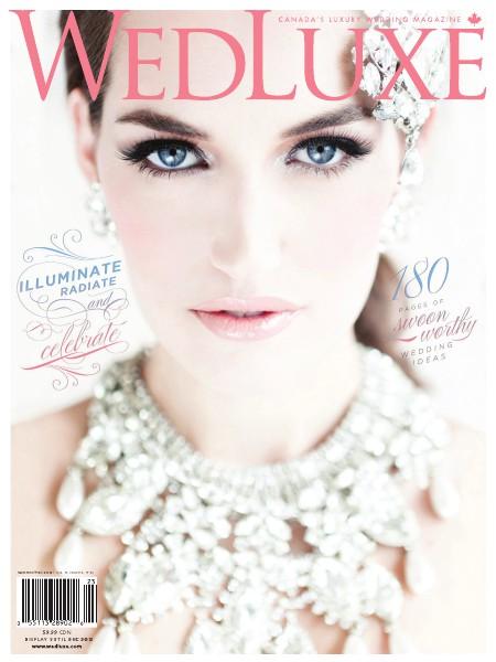 WedLuxe Magazine Summer/Fall 2012 Toronto & Eastern Canada