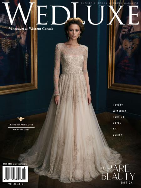 WedLuxe Magazine Winter/Spring 2016 Vancouver & Western Canada