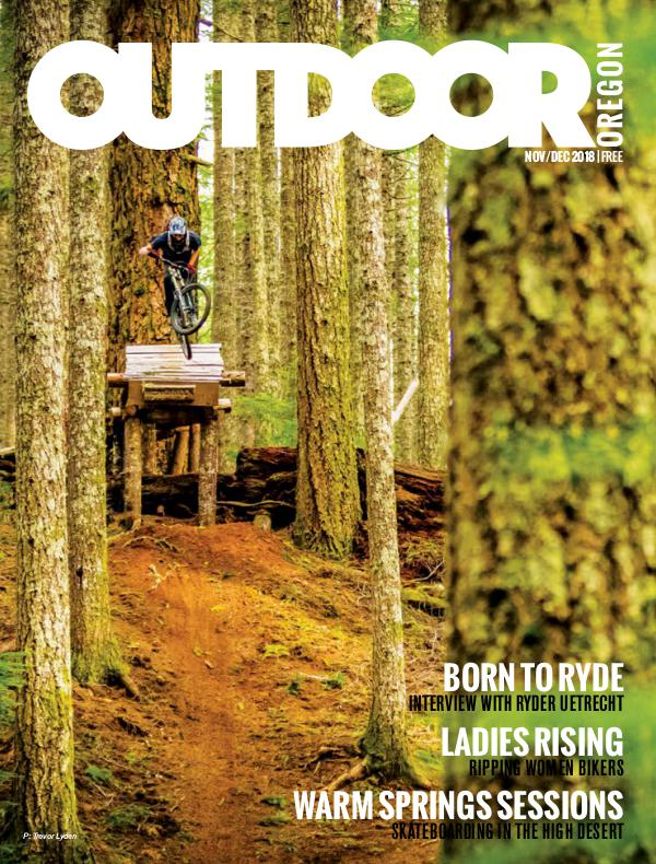 Outdoor Central Oregon Issue 8 | November/December 2018