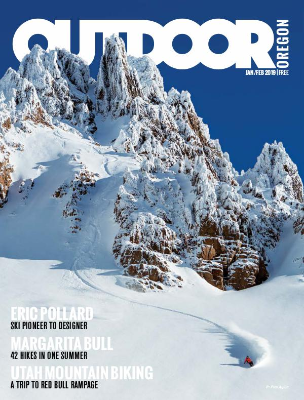 Outdoor Central Oregon Issue 9 | January/February 2019