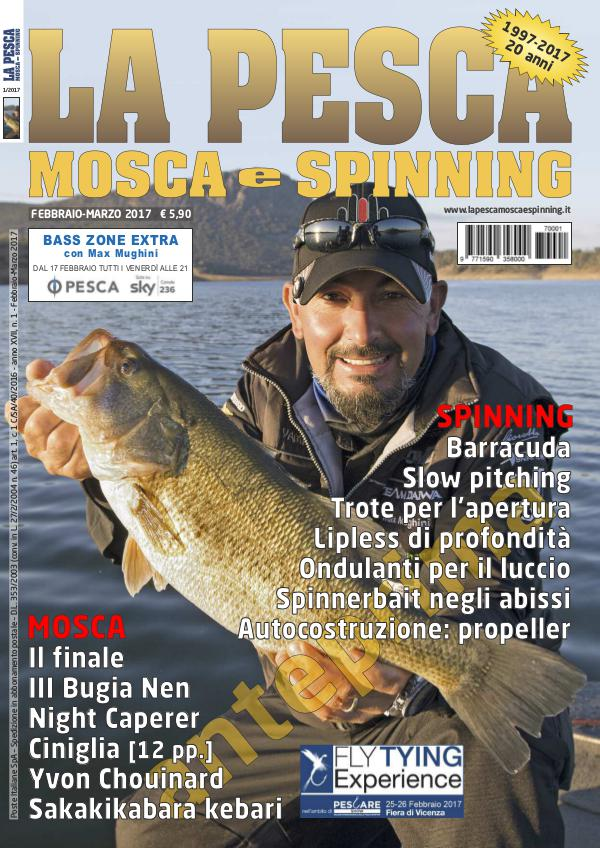 La Pesca Mosca e Spinning La Pesca Mosca e Spinning 1/2017