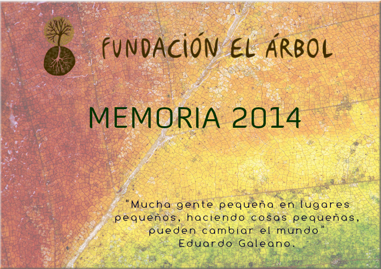 Memoria 2014 Fundación El Árbol - Memoria 2014