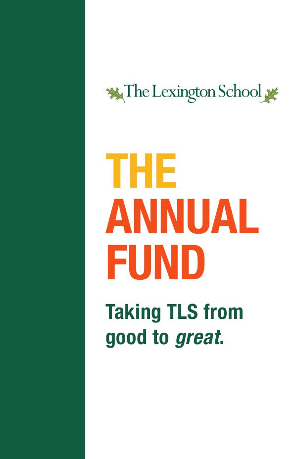 What is the Annual Fund? TLS_Annual_Fund_Brochure_2018_website