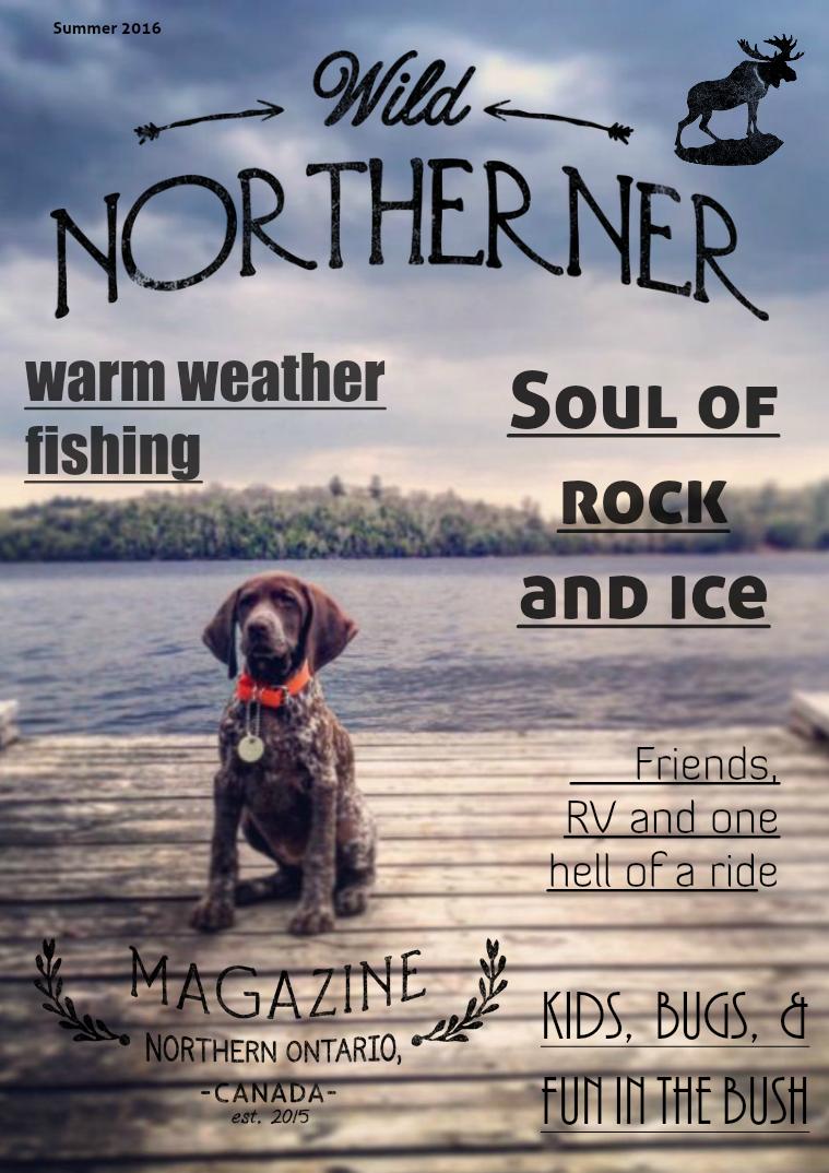 Wild Northerner Magazine Summer 2016