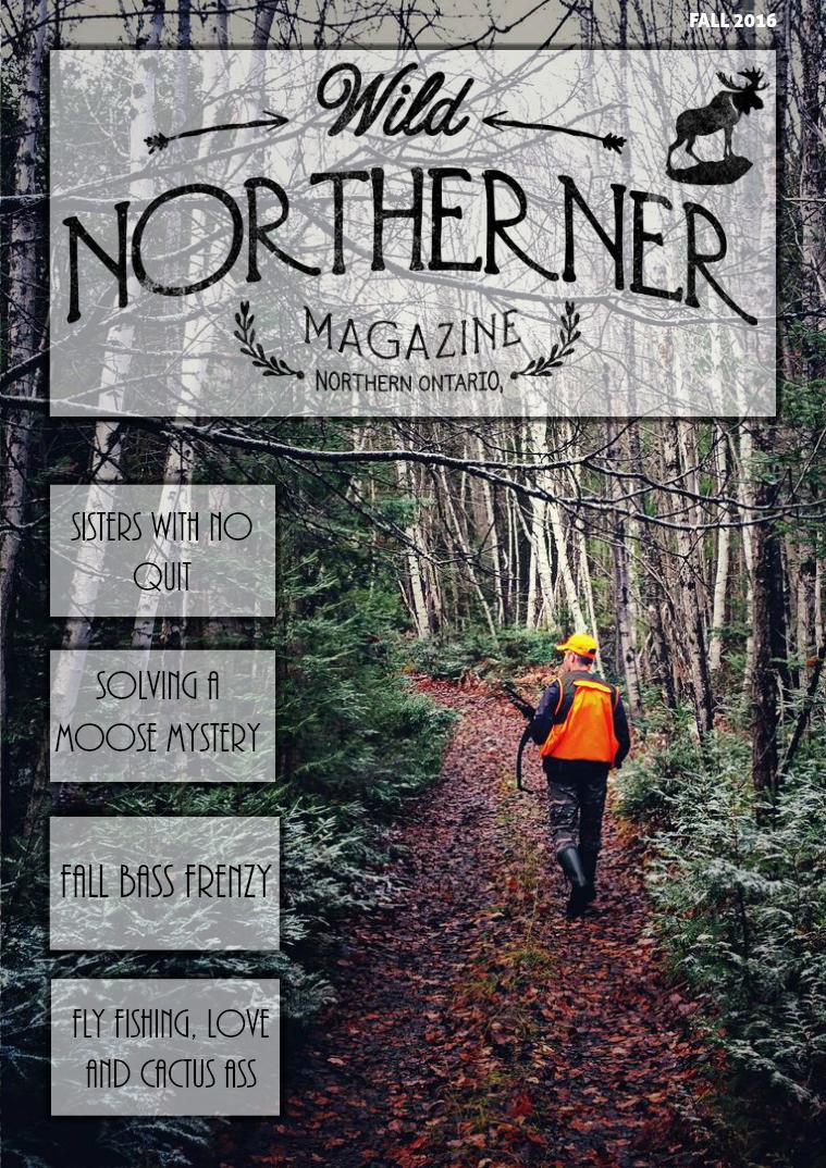 Wild Northerner Magazine Fall 2016
