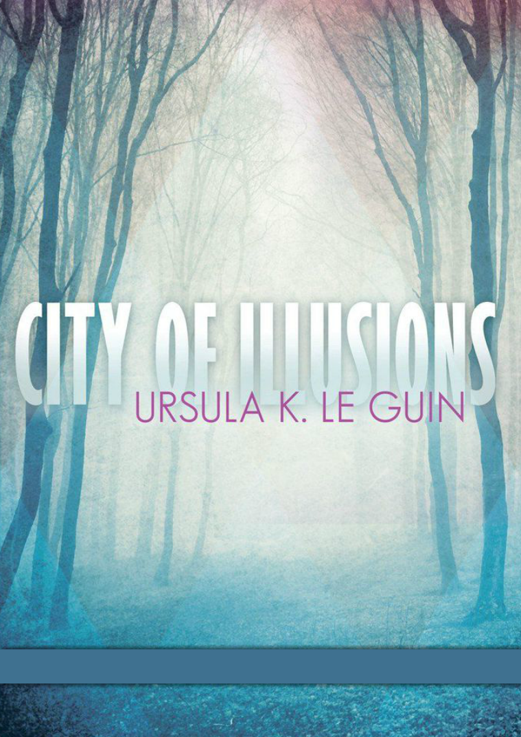 "Books In English ""City Of Illusions"" 	Ursula K. Le Guin"