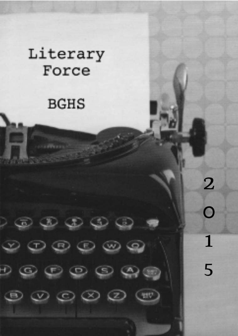 Literary Magazine 2015 Literary Force Magazine Vol. 1