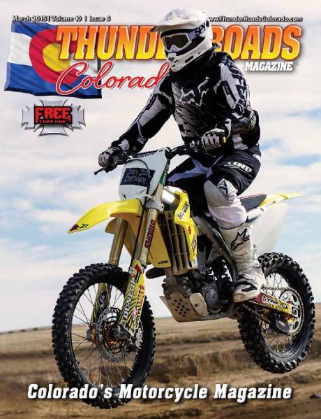 Thunder Roads Colorado Magazine Volume 10 - Issue 6