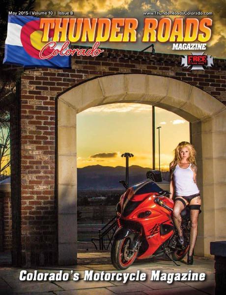 Thunder Roads Colorado Magazine Volume 10 - Issue 8