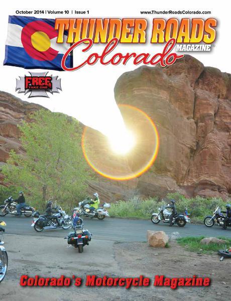 Thunder Roads Colorado Magazine Volume 10 - Issue 1