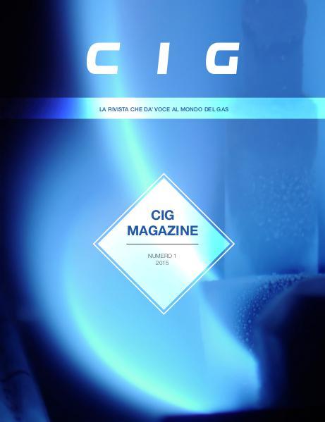 CIG Magazine - La rivista che dà voce al mondo del gas CIG Magazine 1