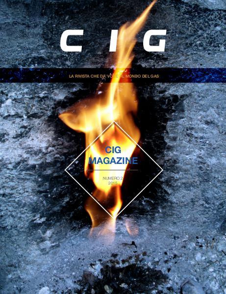 CIG Magazine - La rivista che dà voce al mondo del gas CIG Magazine 2