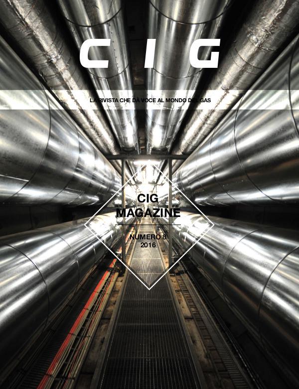 CIG Magazine - La rivista che dà voce al mondo del gas CIG Magazine 8