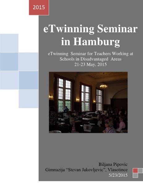 Amazing eTwinning eTwinning Seminar in Hamburg