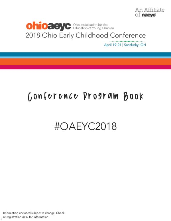 2018 Ohio Early Childhood Conference Program Book 2018 Prgram Book Final April 16 UPDATED