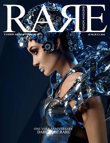 Rare Fashion Magazine June/July 2016  One Year Anniversary