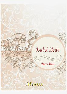 Isabel Berto Doces Finos Além dos doces finos, trabalhamos também com Brigadeiros, Beijinho, B
