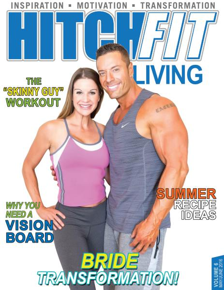 Hitch Fit Living Magazine Volume 6 - May/June 2016