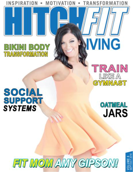 Hitch Fit Living Magazine Volume 8 - September/October 2016