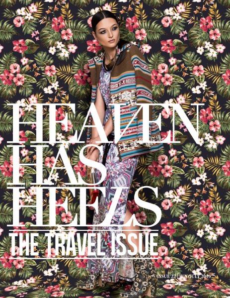 Heaven Has Heels | Summer Travel Issue Summer 2015