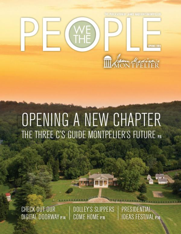 James Madison's Montpelier We The People Spring 2019 WTP_Spring 2019_FINAL-web