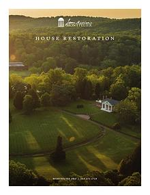 James Madison's Montpelier 2018 House Restoration